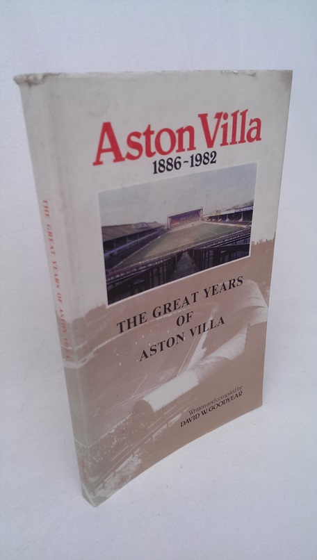 Image for The Great Years of Aston Villa 1886-1982