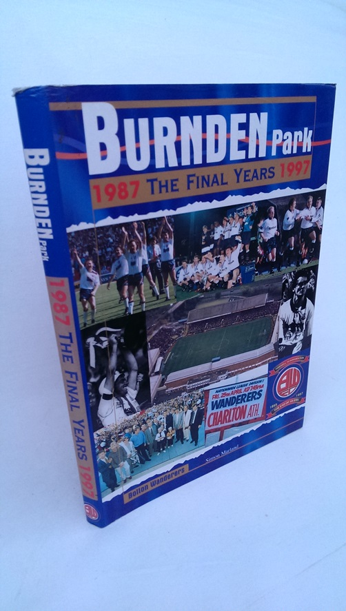 Image for Burnden Park - The Final Years