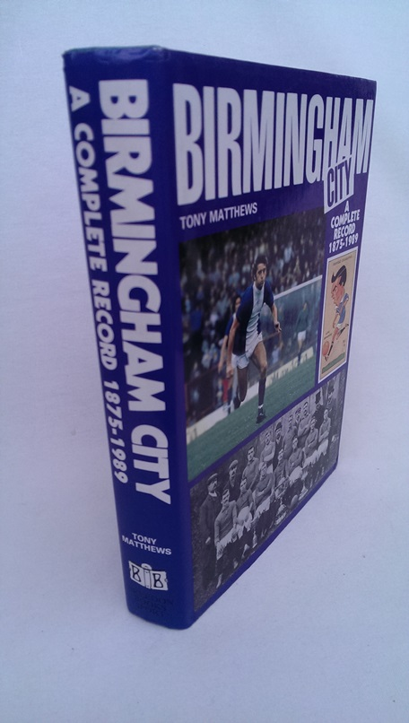 Image for Birmingham City - A Complete Record 1875-1989