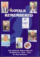 Image for Royals Remembered; The Official Who's Who of Reading F.C. 1920-2001