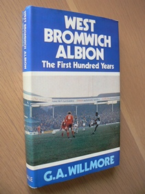 Image for West Bromwich Albion -The First Hundred Years.
