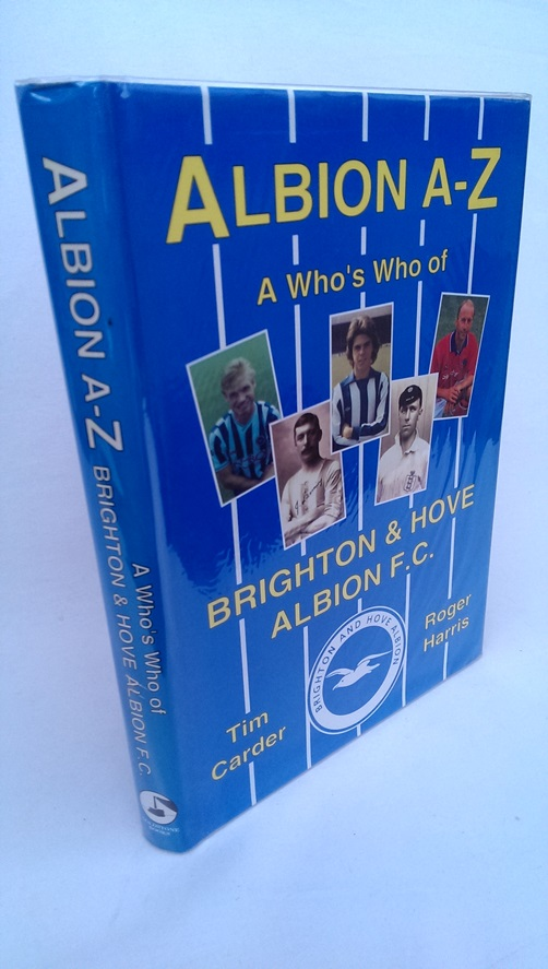 Image for Albion A-Z; A Who's Who of Brighton & Hove Albion F.C.