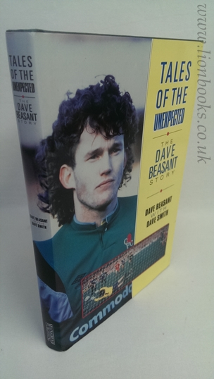 Image for Tales of the Unexpected - the Dave Beasant Story