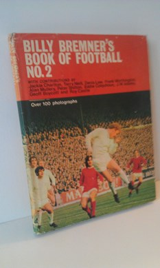 Image for Billy Bremner's Book of Football No.2