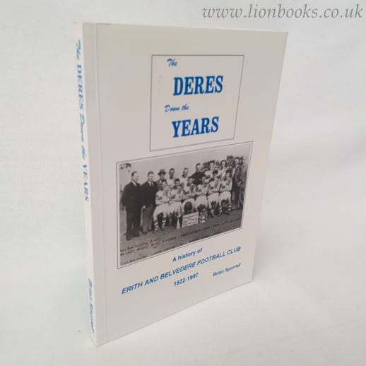 Image for Deres Down the Years: History of Erith and Belvedere F.C.1922-1997