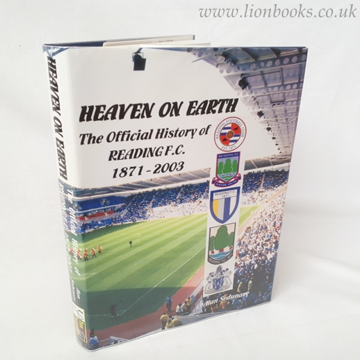 Image for Heaven on Earth: The Official History of Reading F.C., 1871-2003