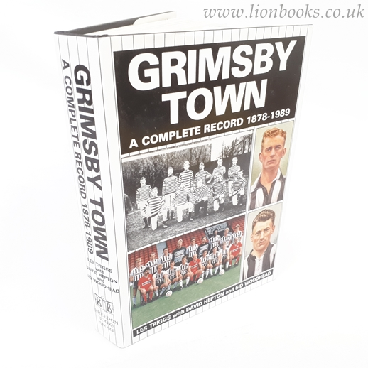 Image for Grimsby Town: A Complete Record, 1878-1989