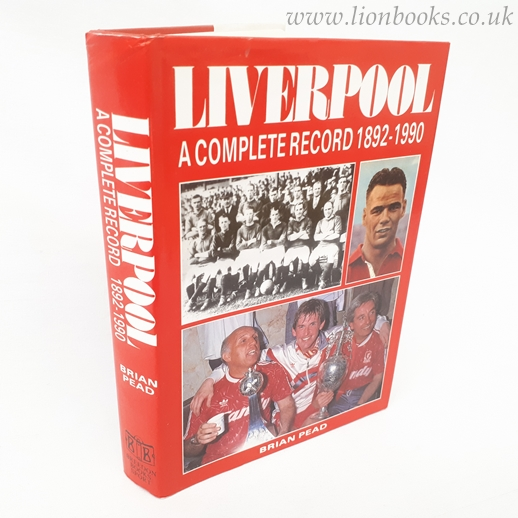 Image for Liverpool: A Complete Record, 1892-1990