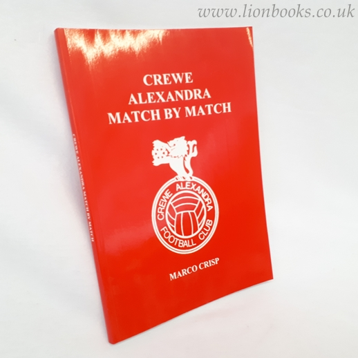 Image for Crewe Alexandra Match by Match: The Complete Record to 1996/97