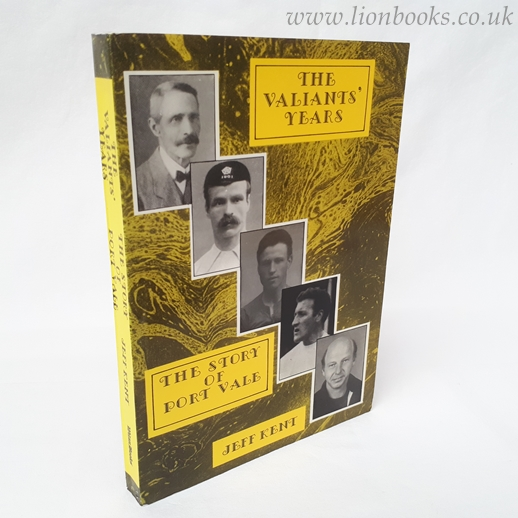 Image for The Valiants' Years: Story of Port Vale