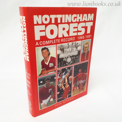 Image for Nottingham Forest: A Complete Record, 1865-1991
