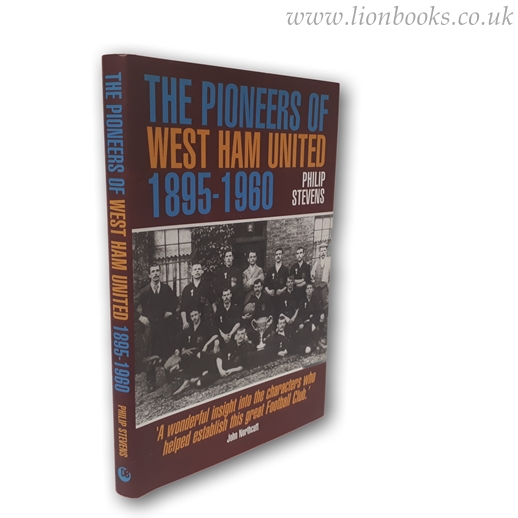 Image for The Pioneers of West Ham United 1895-1960
