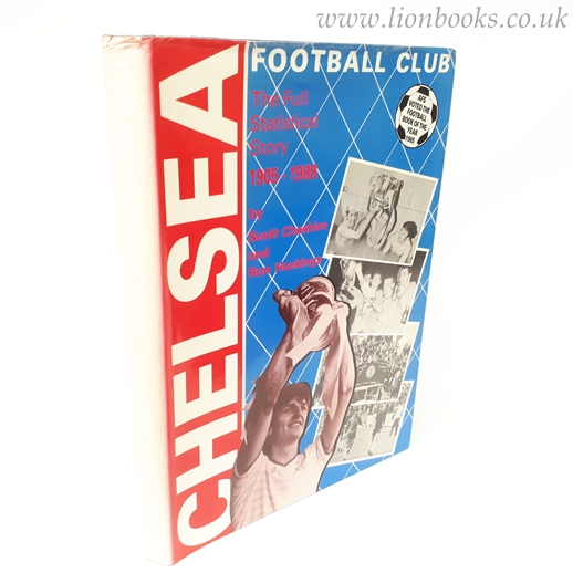 Image for Chelsea Football Club: The full statistical story, 1905-1988