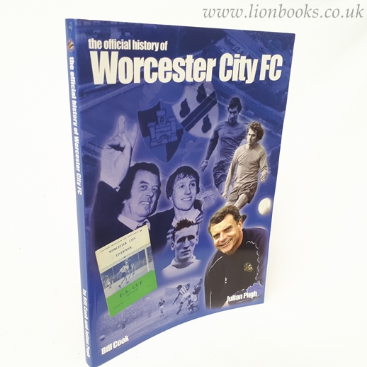 Image for The Official History of Worcester City F. C.