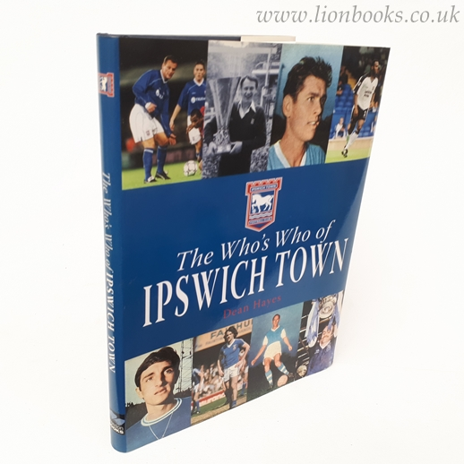 Image for The Who's Who of Ipswich Town