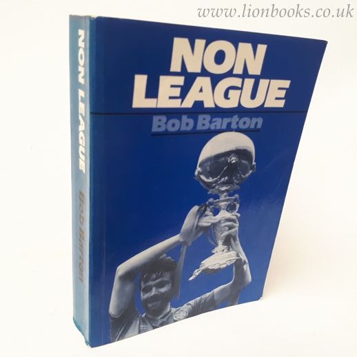 Image for Non-League: History of League and Cup Football