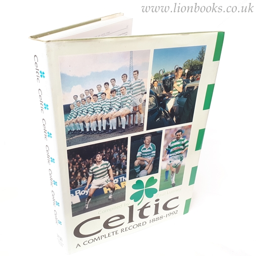 Image for Celtic: a Complete Record 1888-1992