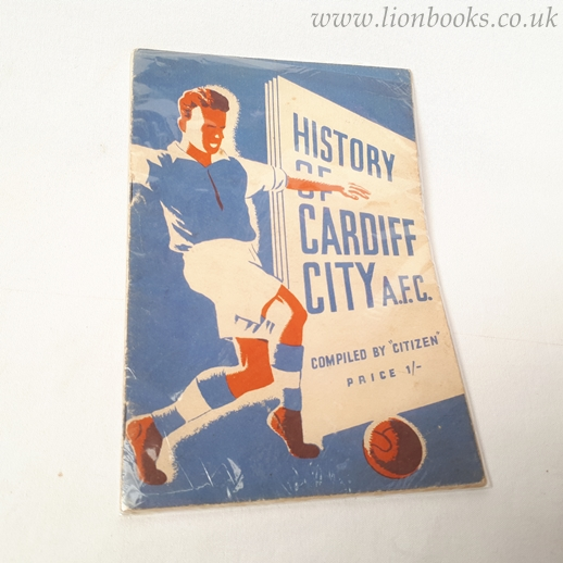 Image for History of Cardiff City A. F. C.