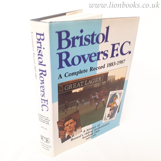 Image for Bristol Rovers: A Complete Record, 1883-1987