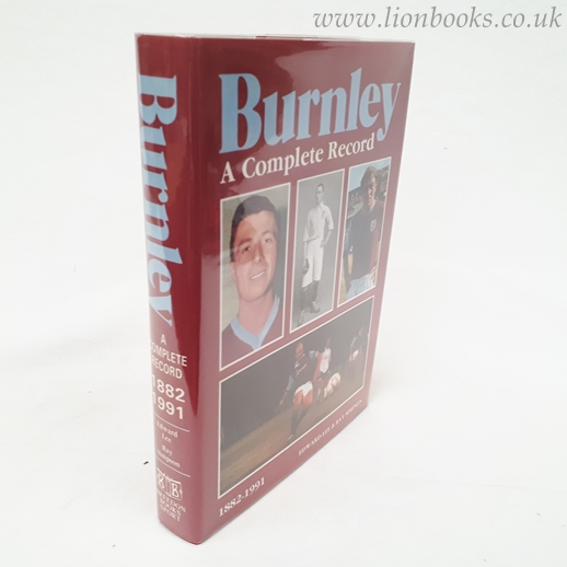 Image for Burnley A Complete Record, 1882-1991