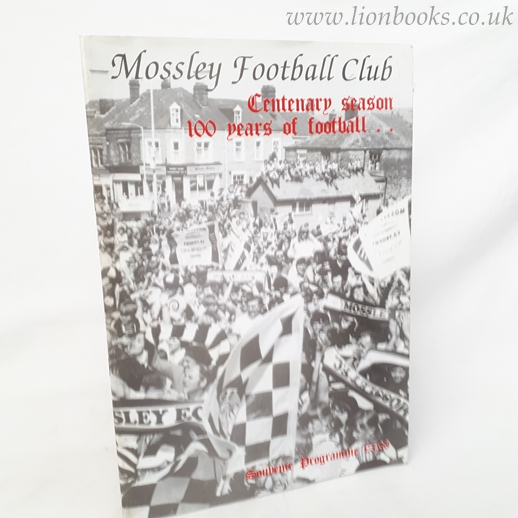 Image for Mossley Football Club Centenary Season 100 Years of Football