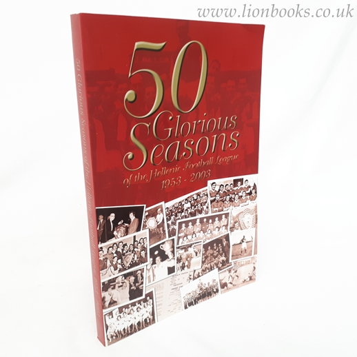 Image for 50 Glorious Seasons of the Hellenic Football League 1953-2003