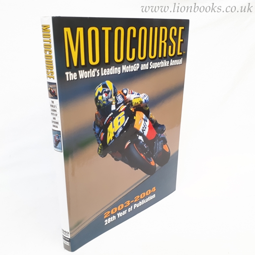 Image for Motocourse 2003-2004 The World's Leading Grand-Prix and Superbike Annual