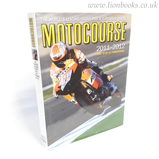 Image for Motocourse 2011-2012 The World's Leading Grand Prix and Superbike Annual
