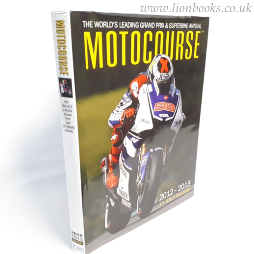Image for Motocourse Annual 2012-2013 The World's Leading Grand Prix & Superbike Annual