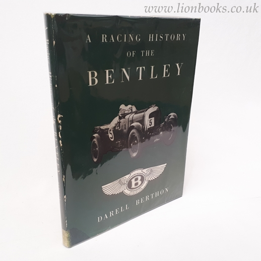 Image for A RACING HISTORY of the BENTLEY 1921-31