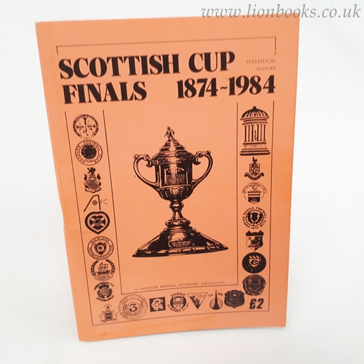 Image for Scottish Cup Final 1874-1984