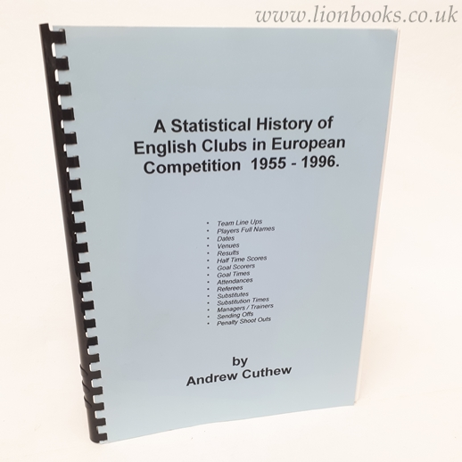 Image for A Statistical History of English Clubs in European Competition 1955-1996
