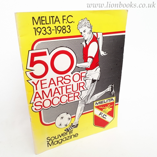 Image for Melita F. C. 1933-1983 Fifty Years of Amateur Soccer - Souvenir Magazine