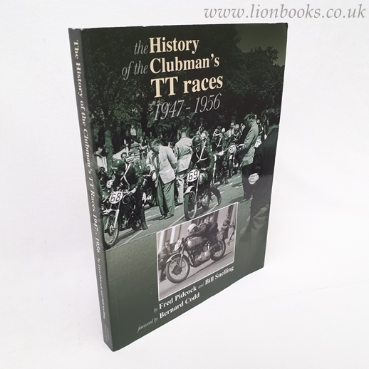 Image for The History of the Isle of Man Clubman's TT Races 1947 - 1956