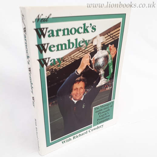 Image for Neil Warnock's Wembley Way The Manager's Inside Story