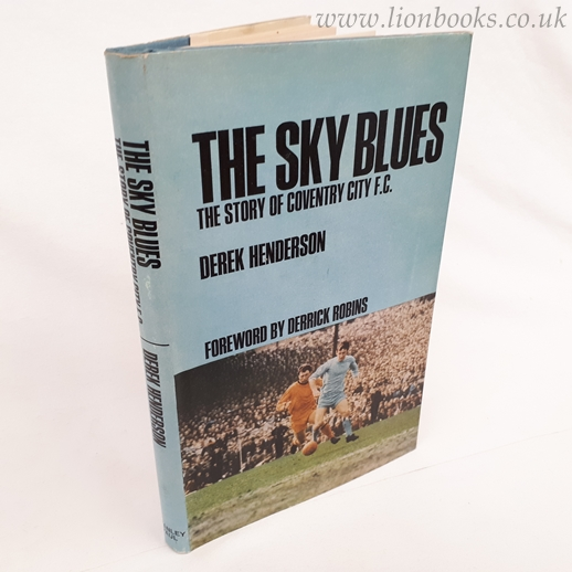 Image for The Sky Blues The Story of Coventry City F. C