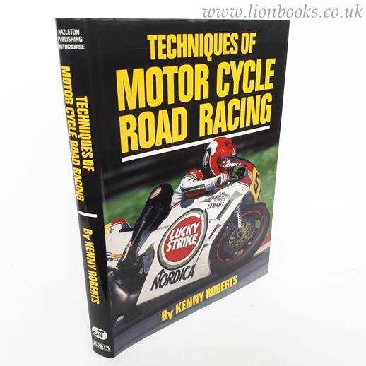 Image for Techniques of Motor Cycle Road Racing