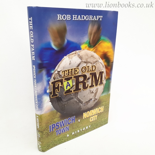 Image for The Old Farm Ipswich Town V Norwich City - a History