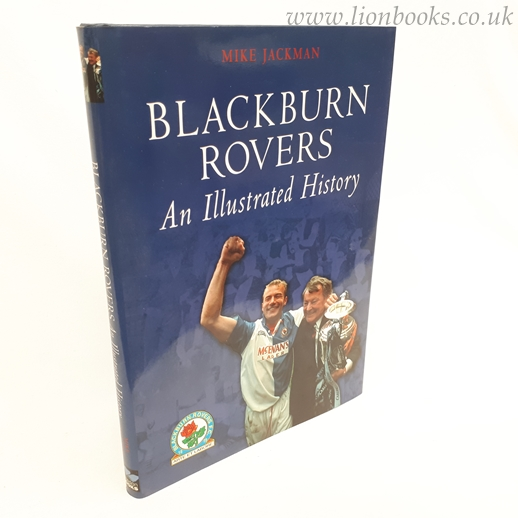 Image for Blackburn Rovers An Illustrated History