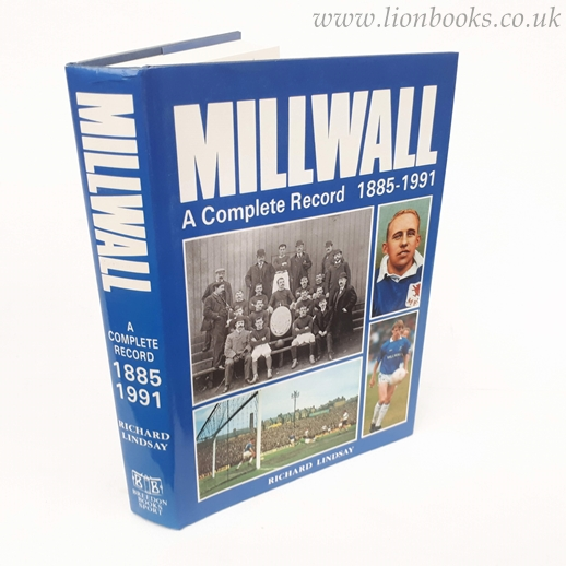 Image for Millwall A Complete Record, 1885-1991