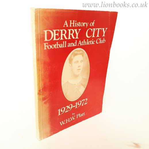 Image for History of Derry City Football Club, 1929-1972