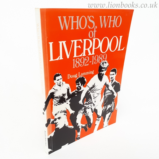Image for Who's Who of Liverpool F. C. , 1892-1989