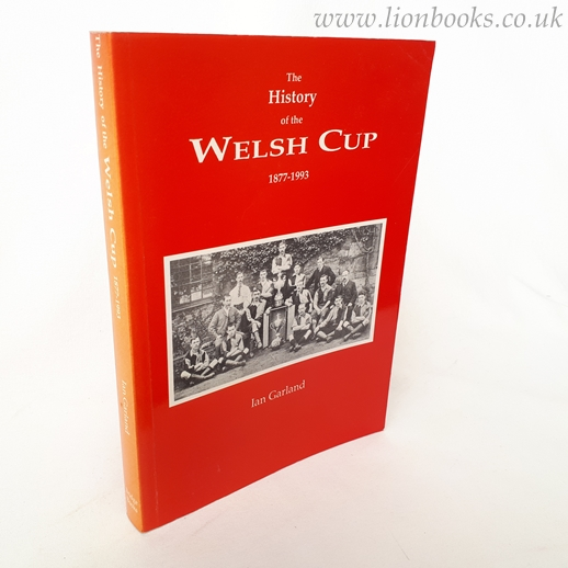 Image for History of the Welsh Cup, 1877-1993