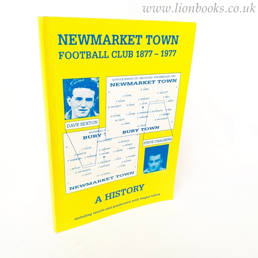 Image for Newmarket Town Football Club, 1877-1977