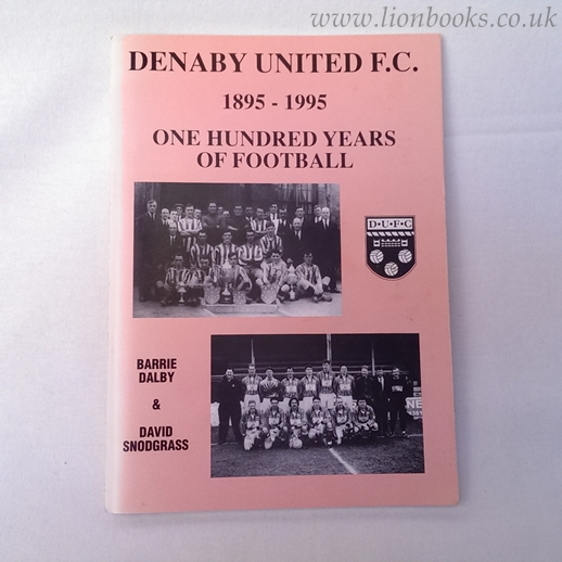 Image for Denaby United F. C. 1895-1995 One Hundered Years of Football