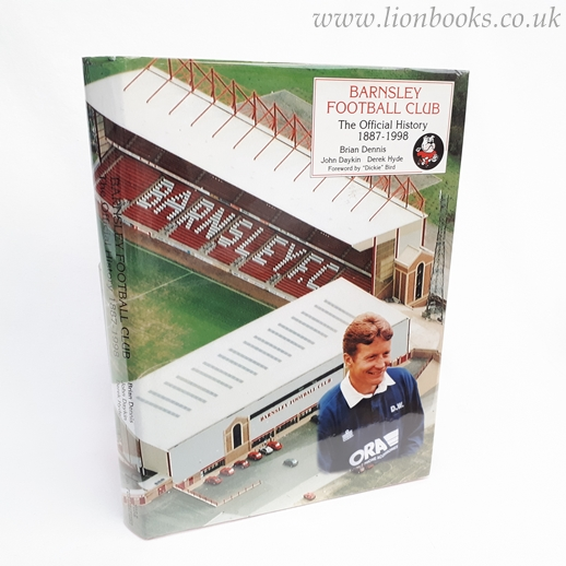 Image for Barnsley Football Club The Official History, 1887 - 1998