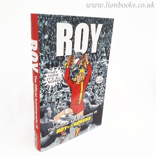 Image for Roy of the Rovers The Official Autobiography of Roy of the Rovers