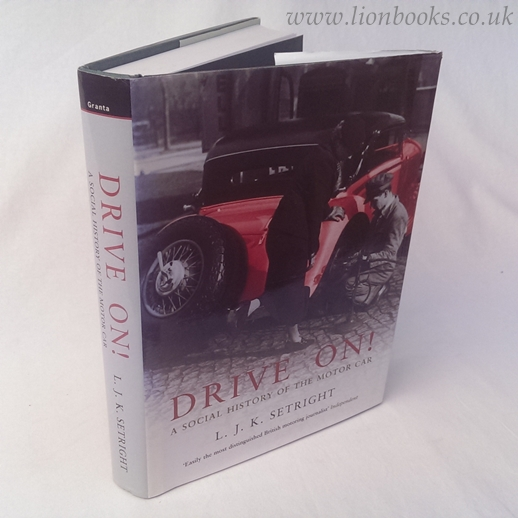 Image for Drive On!  A Social History of the Motor Car