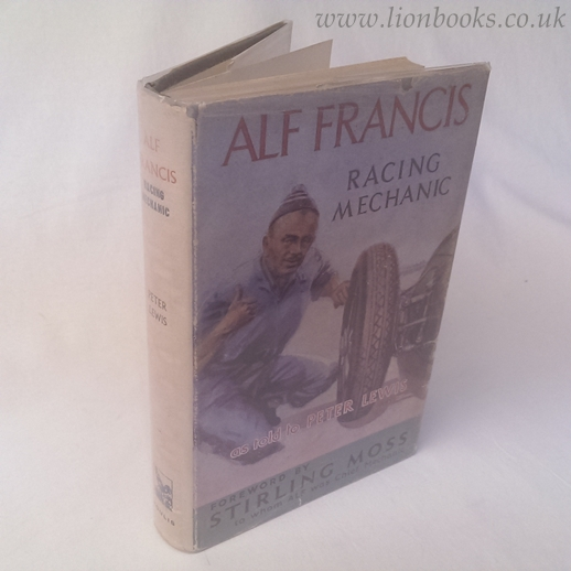 Image for Alf Francis Racing Mechanic: His Own Story