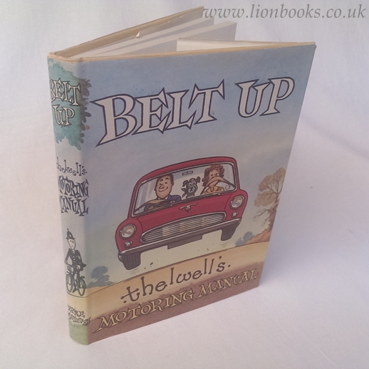 Image for Belt Up - Thelwell's Motoring Manual